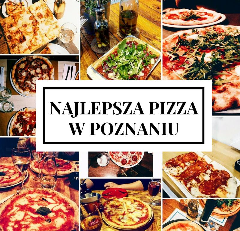 Najlepsza pizza w Poznaniu - ranking