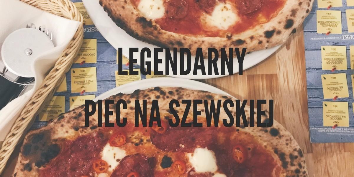 Piec na Szewskiej we Wrocławiu - pizza neapolitańska